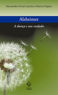 ALZHEIMER'S DISEASE AND ITS CARE