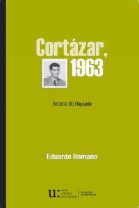 CORTÁZAR, 1963. ACERCA DE RAYUELA
