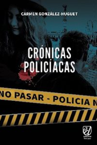 CRÓNICAS POLICÍACAS