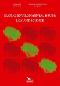 GLOBAL ENVIRONMENTAL ISSUES: LAW AND SCIENCE