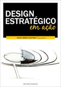 STRATEGIC DESIGN IN ACTION