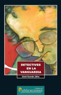 DETECTIVES IN THE AVANT–GARDE