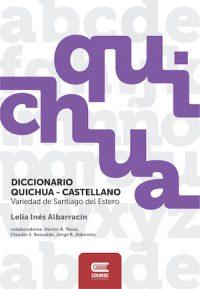 DICCIONARIO QUICHUA-CASTELLANO/CASTELLANO-QUICHUA. VARIEDAD DE SANTIAGO DEL ESTERO