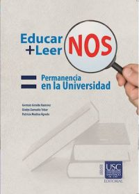 EDUCARNOS + LEERNOS = PERMANENCIA EN LA UNIVERSIDAD