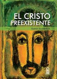 EL CRISTO PREEXISTENTE