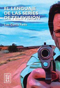EL LENGUAJE DE LAS SERIES DE TELEVISIÓN