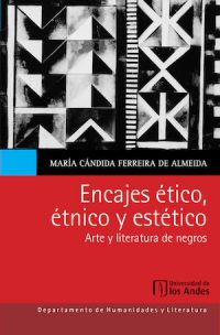 ETHICAL, ETHNIC AND AESTHETIC MATRICES. BLACK ART AND LITERATURE