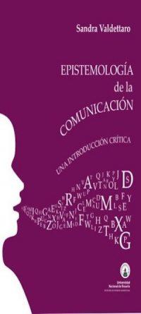 EPISTEMOLOGÍA DE LA COMUNICACIÓN