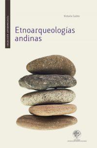 ETNOARQUEOLOGÍAS ANDINAS