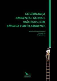 GLOBAL ENVIRONMENTAL GOVERNANCE: ENERGY AND ENVIROMENT DIALOGUES