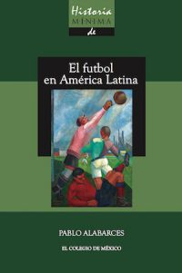 COMPACT HISTORY OF FOOTBALL IN LATIN AMERICA