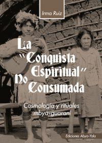 LA CONQUISTA ESPIRITUAL NO CONSUMADA