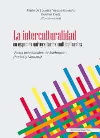 LA INTERCULTURALIDAD EN ESPACIOS UNIVERSITARIOS MULTICULTURALES