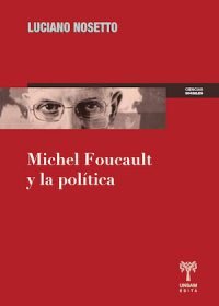 MICHEL FOUCAULT Y LA POLÍTICA
