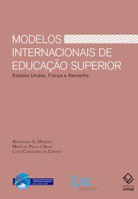 MODELOS INTERNACIONAIS DE EDUCAÇÃO SUPERIOR: ESTADOS UNIDOS, ALEMANHA E FRANÇA