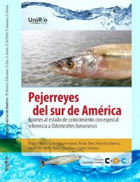 PEJERREYES OF SOUTH AMERICA. CONTRIBUTIONS TO THE STATE OF KNOWLEDGE WITH SPECIAL REFERENCE TO ODONTESTHES BONARIENSIS
