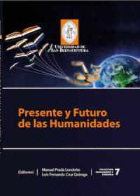 PRESENTE Y FUTURO DE LAS HUMANIDADES