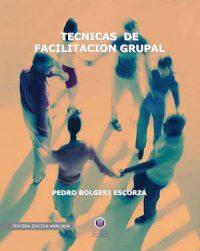 TÉCNICAS DE FACILITACIÓN GRUPAL