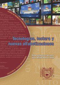 TECNOLOGÍAS, LECTURA Y NUEVAS ALFABETIZACIONES