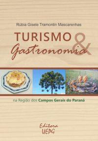 TURISMO E GASTRONOMIA NA REGIÃO DOS CAMPOS GERAIS DO PARANÁ