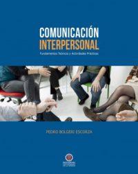 Comunicación Interpersonal.  Fundamentos teóricos y actividades prácticas