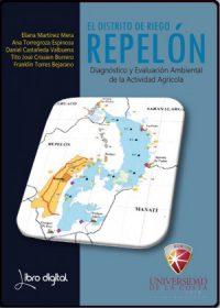 El Distrito de riego de Repelón: Diagnóstico y evaluación ambiental de la actividad agrícola