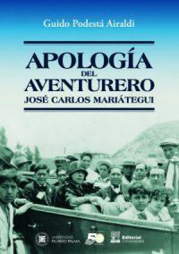 Apología del aventurero. José Carlos Mariátegui.
