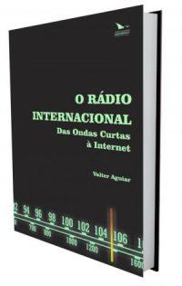O rádio internacional: das ondas curtas à internet