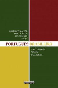 Português brasileiro - Uma segunda viagem diacrônica