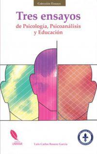 Tres ensayos de Psicología, Psicoanálisis y Educación
