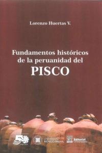 Fundamentos históricos de la peruanidad del pisco