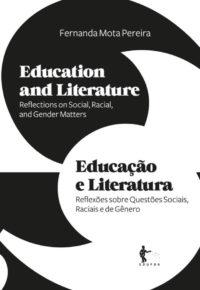 Educação e Literatura: reflexões sobre questões sociais, raciais e de gênero