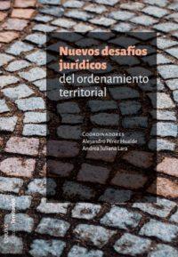 Nuevos desafíos jurídicos del ordenamiento territorial