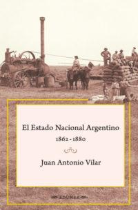 El Estado Nacional Argentino (1862-1880)