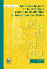 Medicina basada en la evidencia y análisis de diseños de investigación clínica