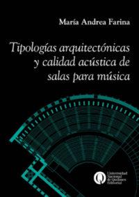 Tipologías arquitectónicas y calidad acústica de salas para música