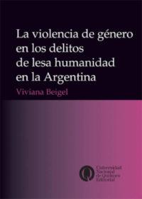 La violencia de género en los delitos de lesa humanidad en la Argentina
