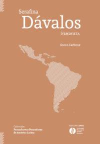 Serafina Dávalos. Feminista