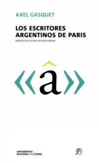 Los escritores argentinos de París