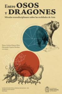 Entre osos y dragones: miradas transdisciplinares sobre las realidades de Asia