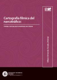 Cartografía fílmica del narcotráfico: miradas y lecturas para la enseñanza de la historia