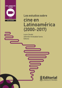 Los estudios sobre cine en Latinoamérica (2000-2017)